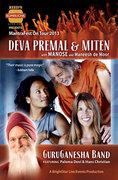 Deval Premal & Mitan with Manose and GuruGanesha Band - MESA