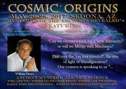 Cosmic Origins ~ Mysteries of the Ancients Revealed