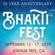 Bhakti Fest ~ Yoga, Sacred Music, Conscious Community - JOSHUA TREE