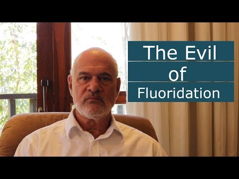 The Evil of Fluoridation