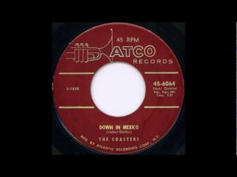 Down In Mexico-The Coasters-1956- 45-Atco 6064.wmv