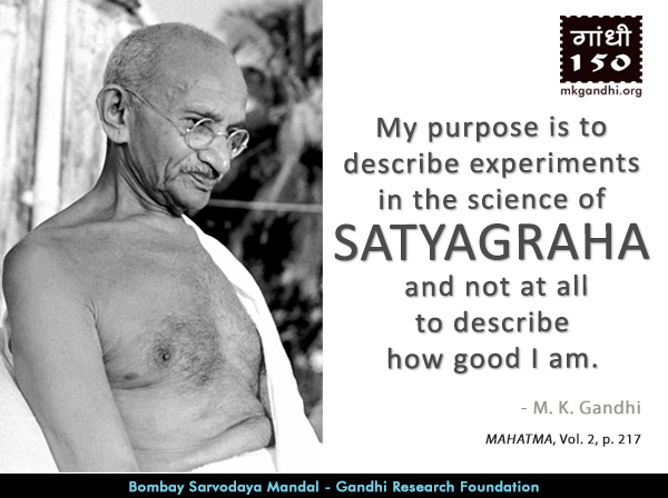 Thought For The Day ( SATYAGRAHA )