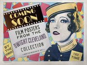 Coming Soon! Film Posters from the Dwight M. Cleveland Collection