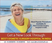 New Look Through Best Cosmetic Surgery Hospital in India