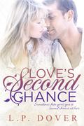 Love's Second Chance- L.P. Dover