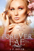 Forever Fae- L.P. Dover