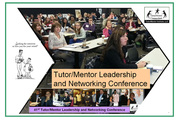 Tutor/Mentor Leadership and Networking Conference