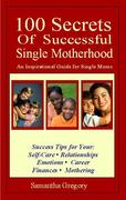 100 Secret of Successful Single Motherhood