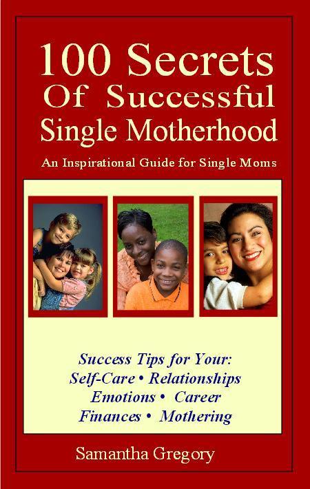 100 Secret of Successful Single Motherhood