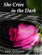 She Cries in the Dark