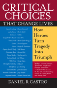 Critical Choices That Change Lives
