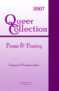 Queer Collection: Prose & Poetry 2007
