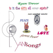 Ryan Trevor - Is it the 60's all over again?