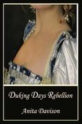 Duking Days-Rebellion
