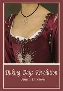 Duking Days-Revolution