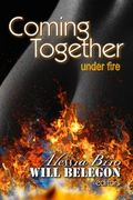 Coming Together (Under Fire)