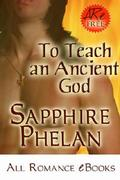 To Teach an Ancient God