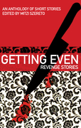 Getting Even: Revenge Stories