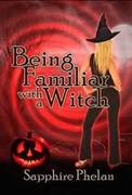 Being Familiar With a Witch Cover