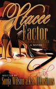 Xtacee Factor by Lady ILLusions