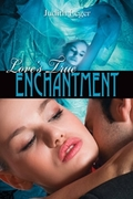 Loves True Enchantment