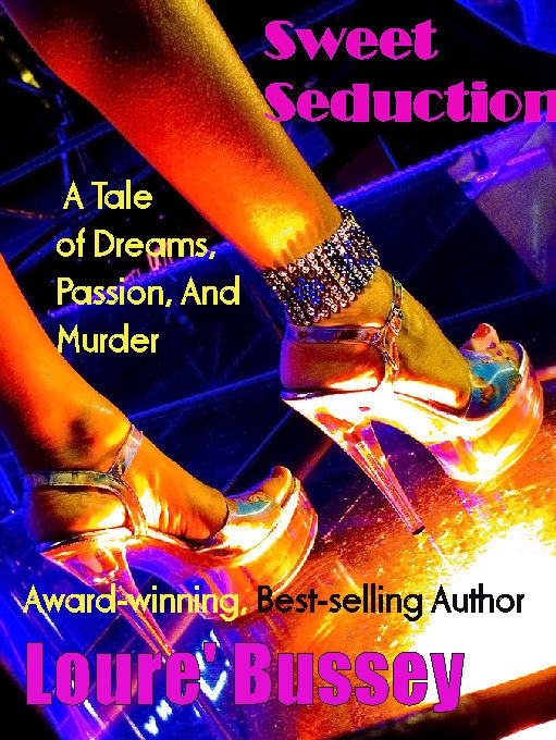 Sweet Seduction By Loure Bussey