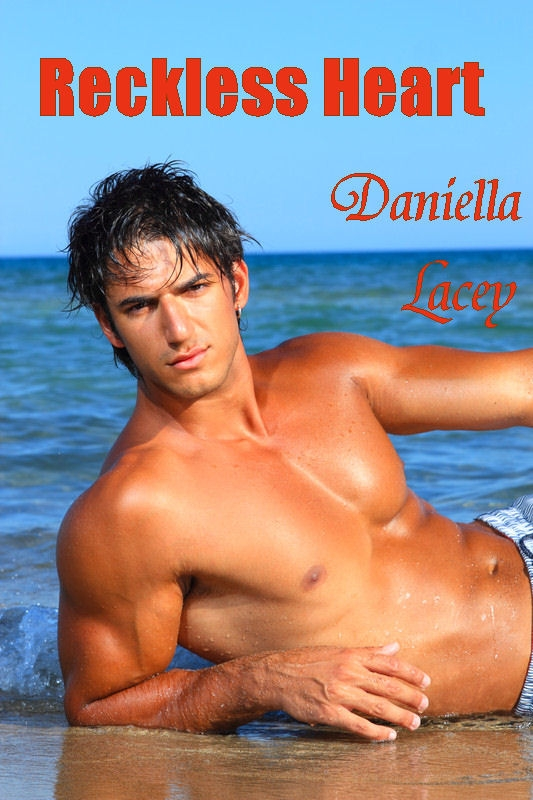 Reckless Heart By Daniella Lacey