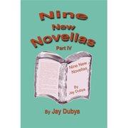 Nine New Novellas: Part IV