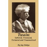 Twain: Tattered Trounced Tortured and Traumatized