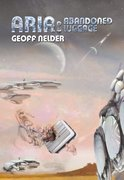 ARIA: Abandoned Luggage (Book Three In The Aria Trilogy) - by Geoff Nelder