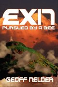 Exit, Pursued By A Bee - by Geoff Nelder