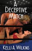 A Deceptive Match