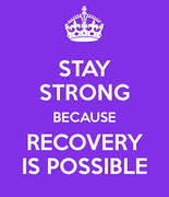stay strong recovery is possible