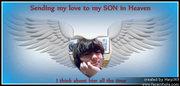 Sending Love to My Son in Heaven