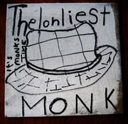 lonliest monk