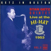Stan Getz Quintet - Live At Hi-Hat In Boston vol2