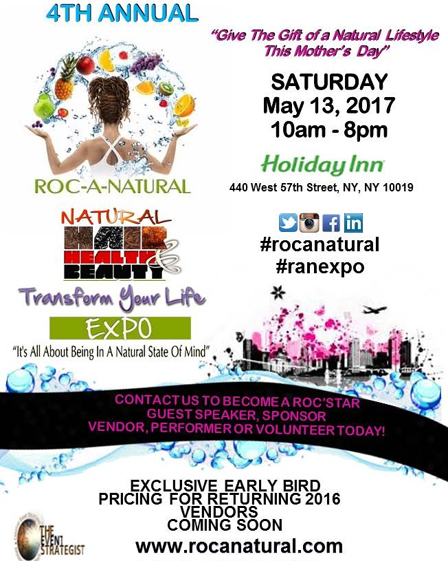 4th Annual Roc-A-Natural Hair, Health and Beauty Transform Your Life Expo