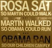 Rosa ~ Martin ~ Obama ~ ALL!