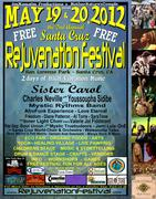 2nd Annual Santa Cruz Rejuvenation Festival