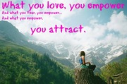 What you love, you empower