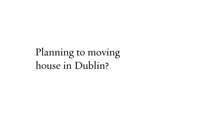 House Moving Dublin