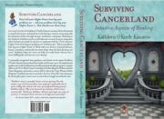 SURVIVING CANCERLAND: The Intuitive Aspects of Healing both sides