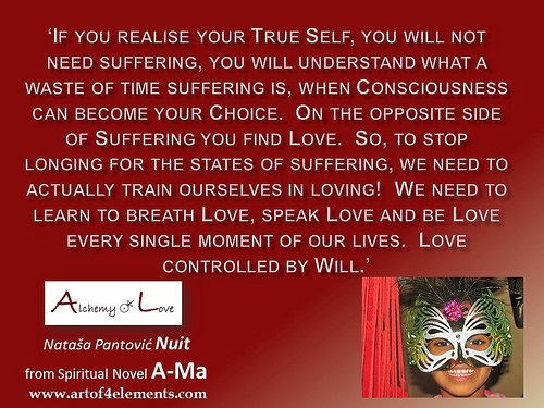 Ama Alchemy of Love by Natasa Pantovic Nuit quote about love and suffering