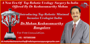 A New Era Of Top Robotic Urology Surgery In India Offered By Dr Keshavamurthy Mohan