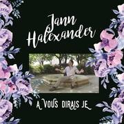 Album Jann Halexander A VOUS DIRAIS-JE