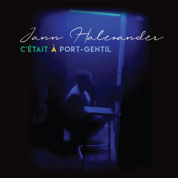 Jann Halexander 'C'était à Port-Gentil'