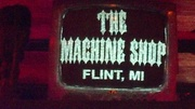 The Machine Shop in Flint