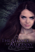 The Legacy of Kilkenny - Book One