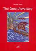 THE GREAT ADVERSARY by Hermes Varini