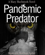 Pandemic Predator, a Mary MacIntosh novel